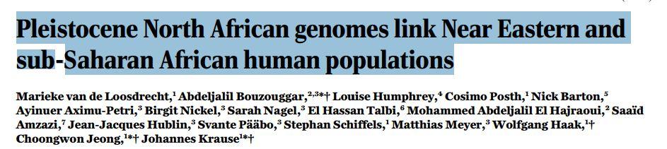 "آخر دراسة جينية تؤكد بعد : إكتشاف أقدم جينات (لسكان أصليين) في شمال إفريقيا …. ""الأمازيغ ليسوا أقدم سكانها""  – une étude génétique prouve : Les berebers ne sont pas les autochtones du nordafricain"