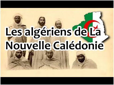 """أولاد سيدي الشيخ كانوا أول  الجزائريون الذين هجروا إلى كاليدونيا الجديدة Les Arabes de Ouled Sidi Sheikh étaient les premiers Exilés par l'occupation française en """"Nouvelle-Calédonie"""""""